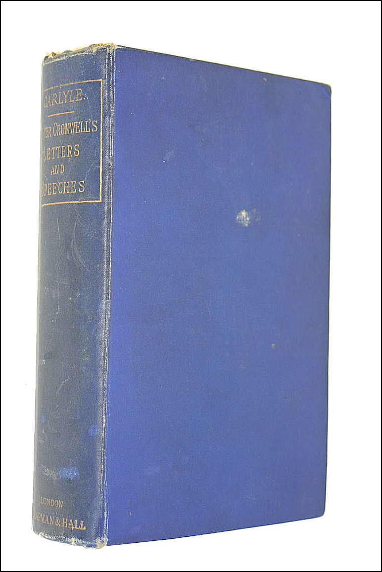 Oliver Cromwell's Letters and Speeches, Carlyle, T