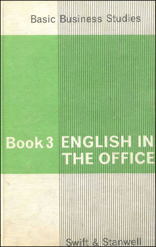 English in the Office (Basic Business Studies), Swift, Moira K.; Stanwell, Sheila Toft; Moria K. Swift