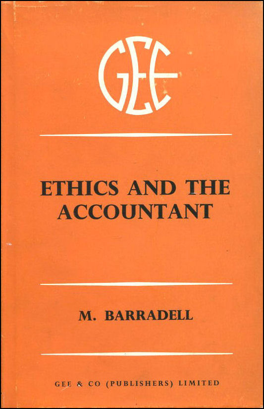 Ethics and the Accountant, Barradell, M.