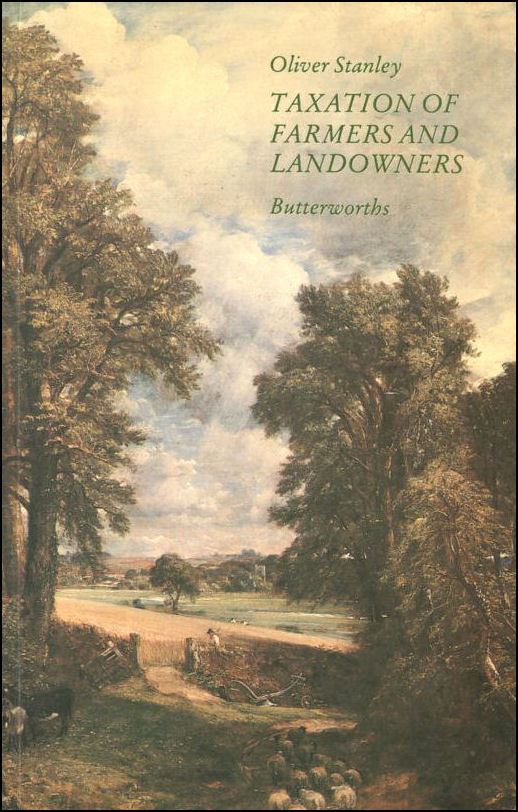 Taxation of Farmers and Landowners, Stanley, Oliver