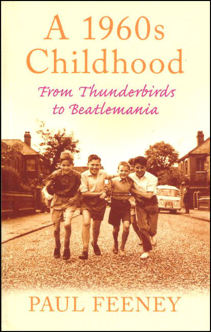 Image for A 1960s Childhood: From Thunderbirds to Beatlemania