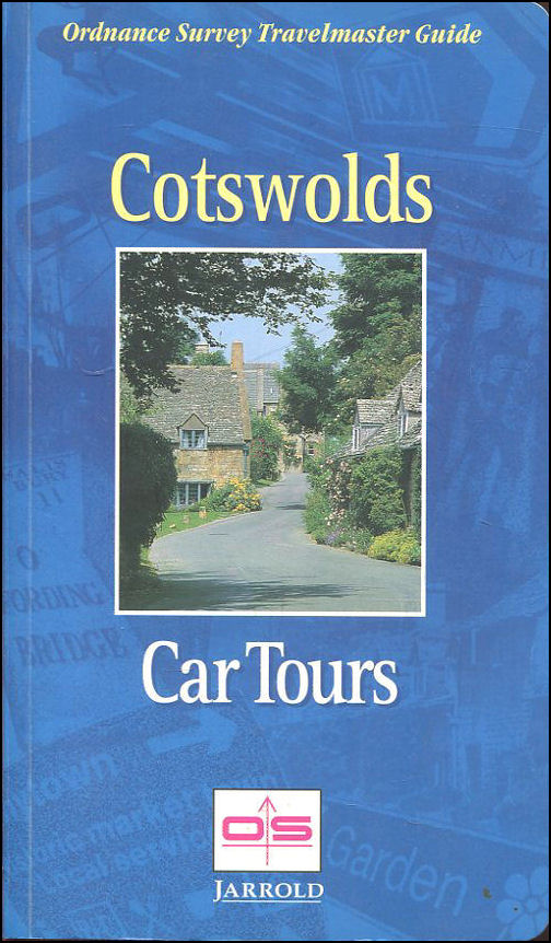 Image for The Cotswolds Car Tours: Exploring The Hidden Countryside (Ordnance Survey Travelmaster Guide)