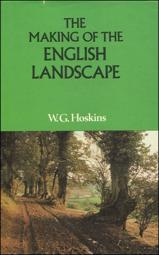 Image for The Making Of The English Landscape :