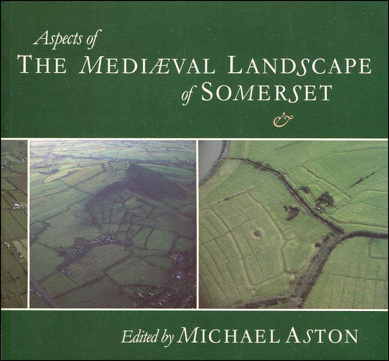Image for Aspects of the Medieval Landscape of Somerset