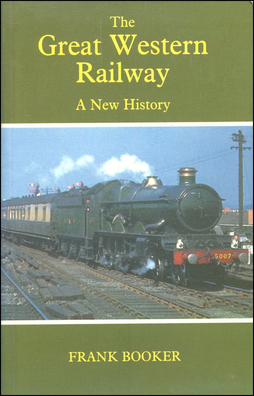 Image for The Great Western Railway: A New History