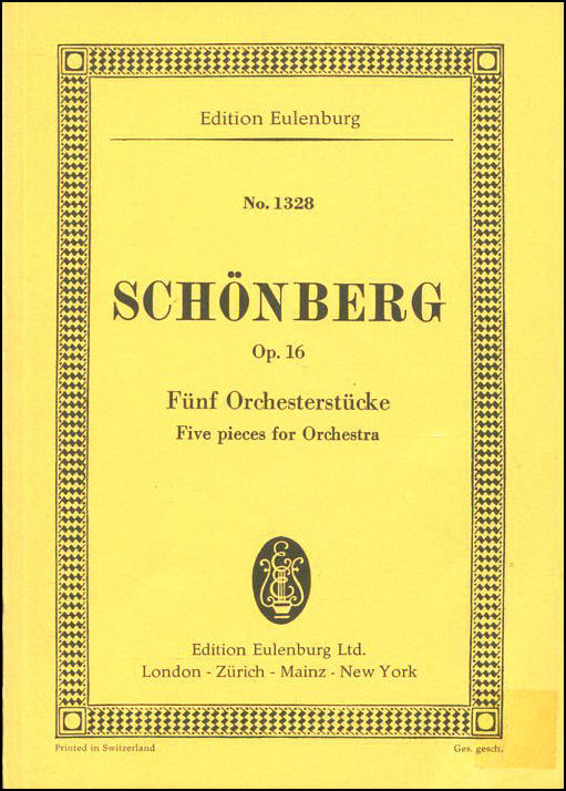 Schonberg Op. 16 No. 1328Funf Orchesterstucke/Five pieces for Orchestra, Arnold Schonberg