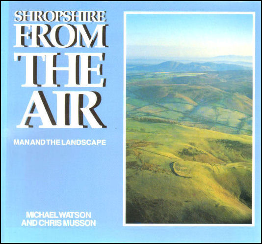Image for Shropshire from the Air: Man and the Landscape