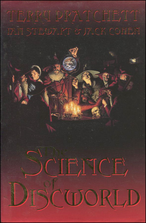 The Science Of Discworld, Pratchett, Terry; Stewart, Ian; Cohen, Jack