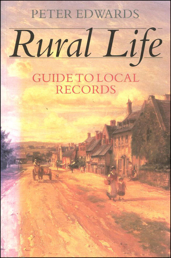 Image for Rural Life: Guide to the Local Records