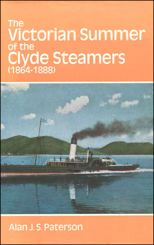 Image for The Victorian Summer of the Clyde Steamers, 1864-1888