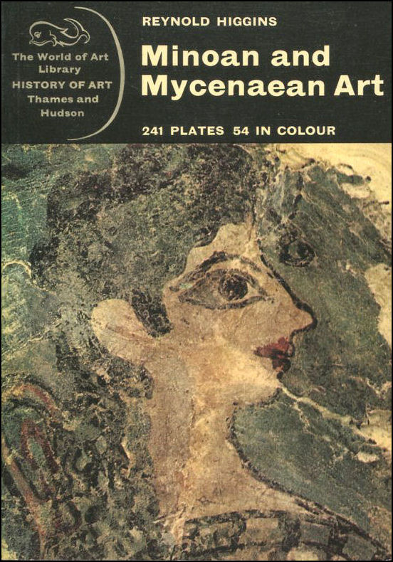 Image for Minoan and Mycenaean Art (World of Art)