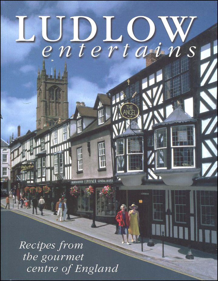 Image for Ludlow Entertains: Recipes from the Gourmet Centre of England