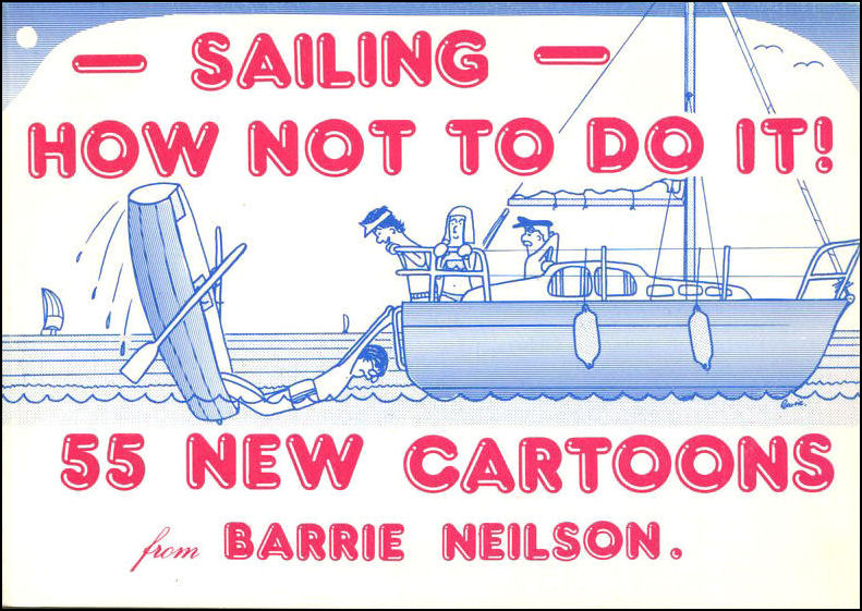 Sailing: How Not to Do it!, Barrie E. Neilson