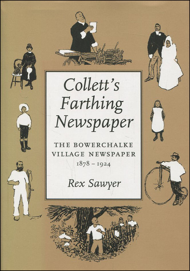 Image for Collett's Farthing Newspaper: The Bowerchalke Village Newspaper,1878-1924