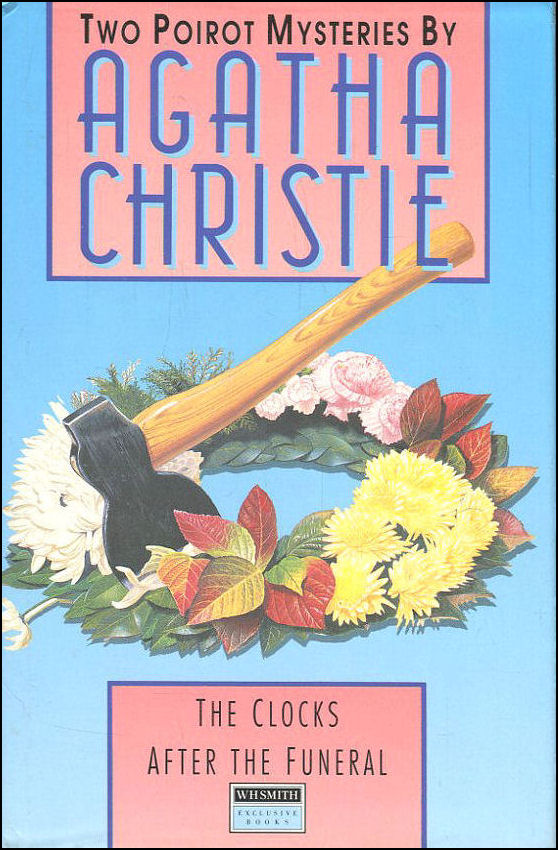 Two Clocks, After the Funeral, Agatha Christie