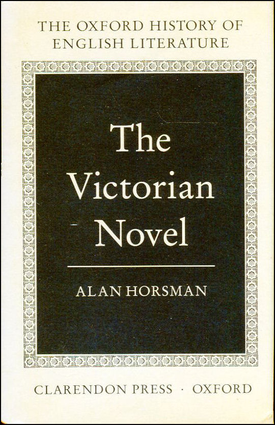The Victorian Novel (Oxford History of English Literature)