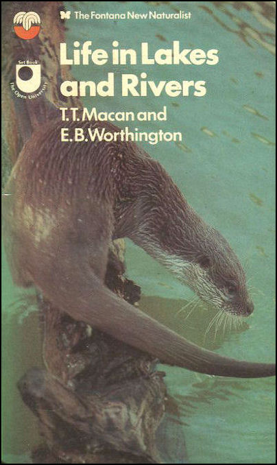 Life In Lakes And Rivers, Macan (T.T.) & Worthington (E.B.).