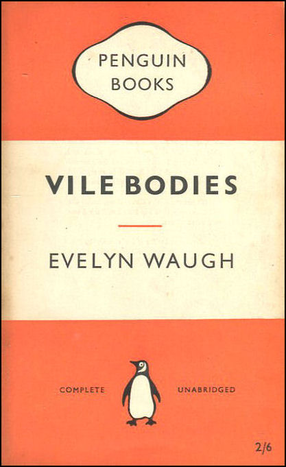 Vile Bodies, Evelyn Waugh