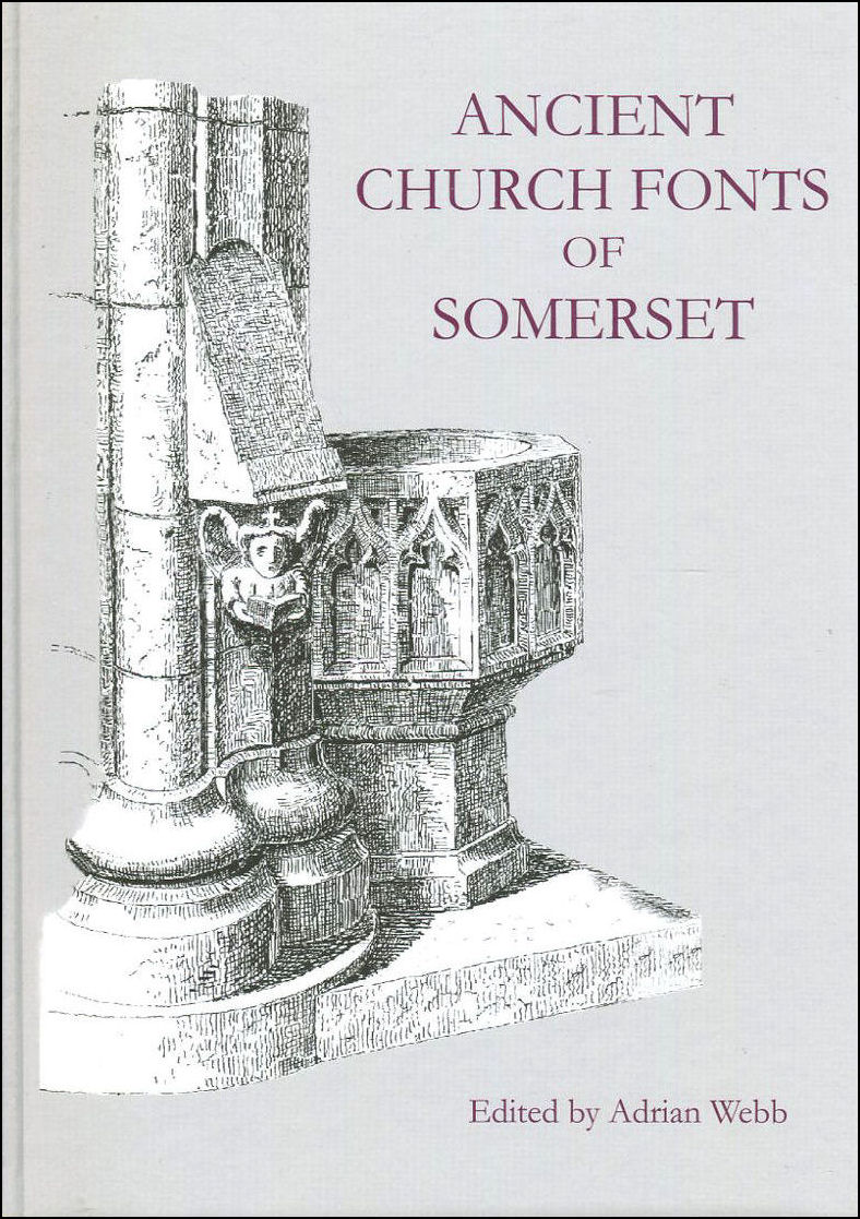 Image for Ancient Church Fonts of Somerset