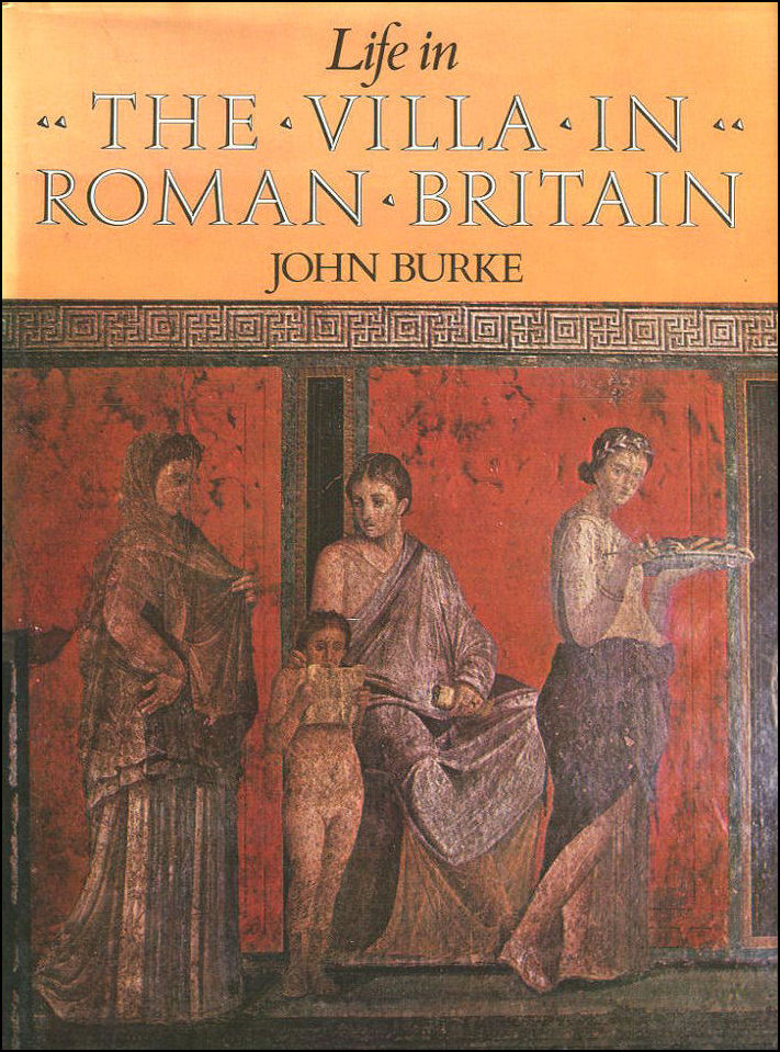 Image for Life in the Villa in Roman Britain