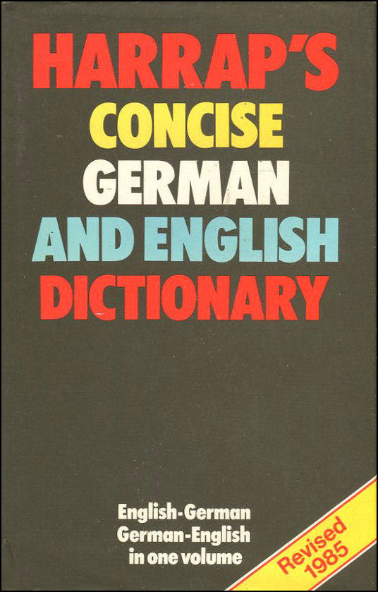 Harrap's Concise German and English Dictionary, Sawers, Robin [Editor]