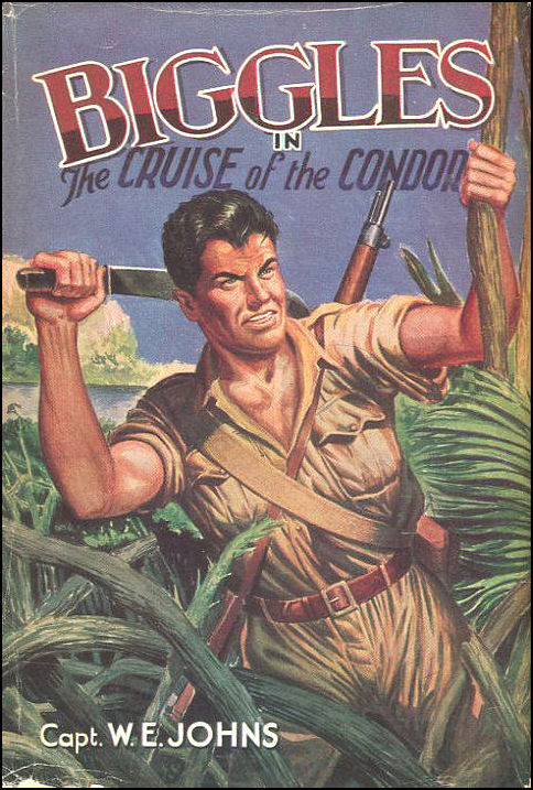 Biggles and the Cruise of the Condor, Johns, W. E.