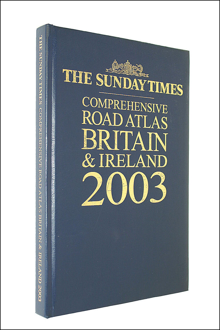 Image for The Sunday Times Road Atlas Britain and Ireland 2003