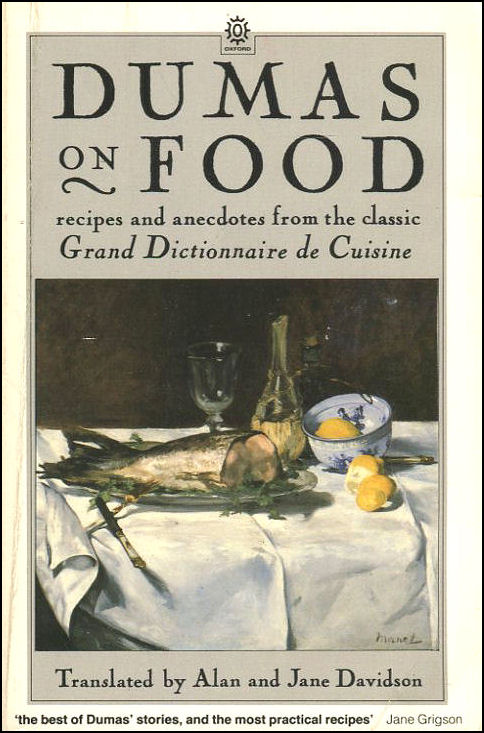 Image for Dumas on Food: Selections from Le Grand Dictionnaire de Cuisine