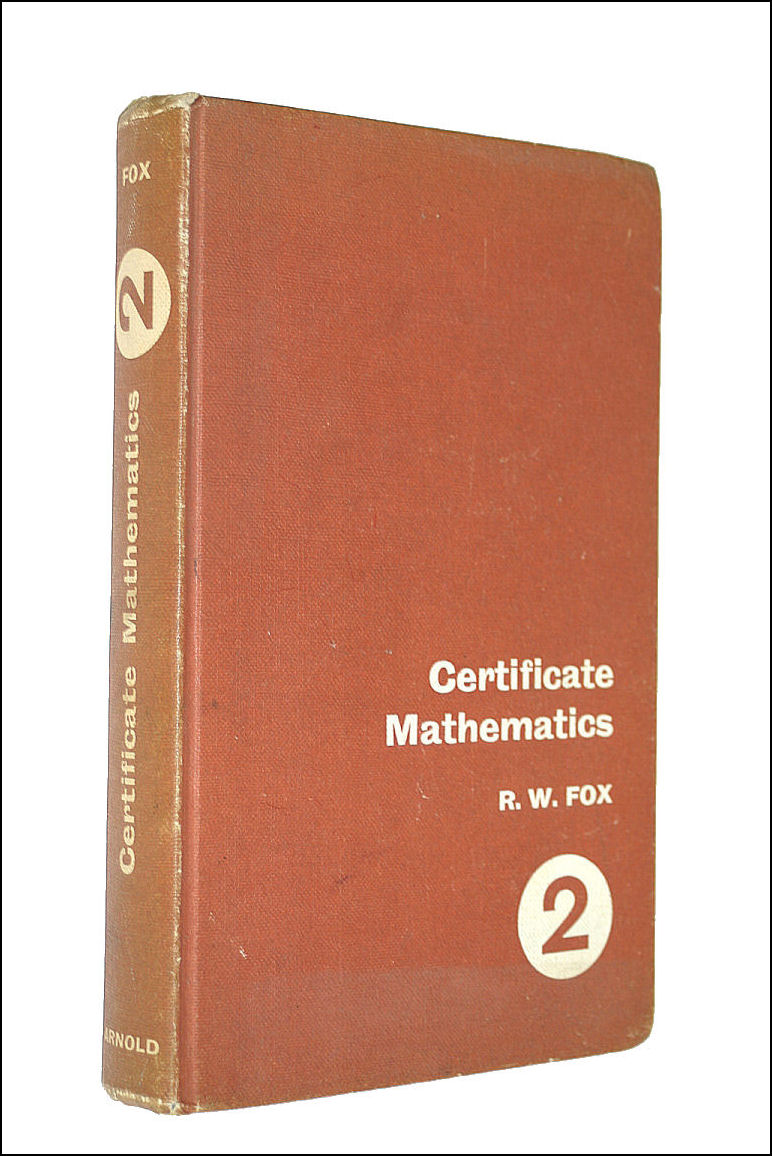 Certificate Mathematics book II Without Answers, R W Fox
