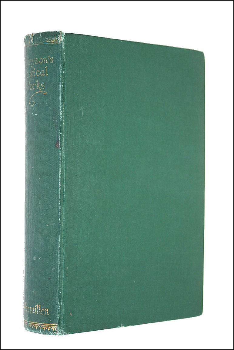 Poetical works of Alfred Lord Tennyson poet laureate, Alfred Tennyson
