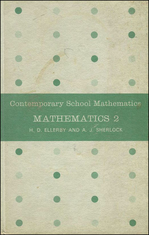 Mathematics 2, Ellerby, H.D.; Sherlock, Alan Jeffery