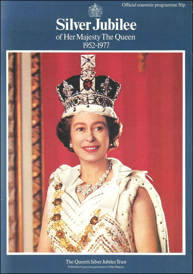 Silver Jubilee of Her Majesty The Queen, 1952-1977: Official Souvenir Programme