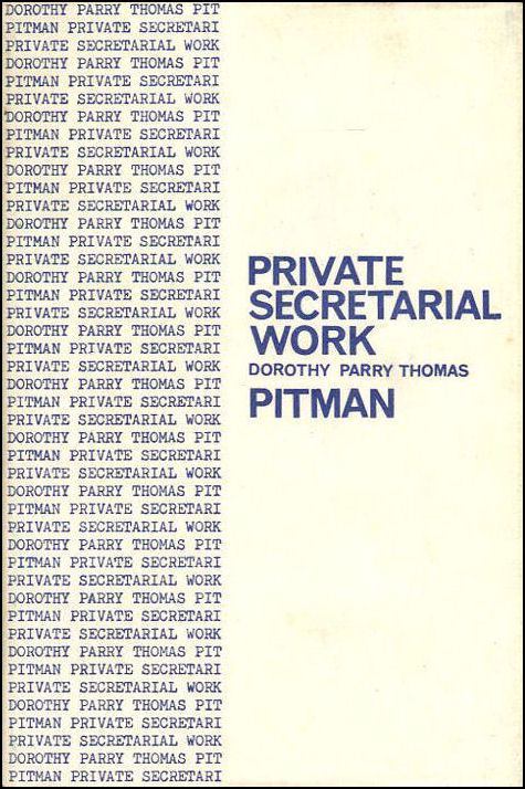 Private Secretarial Work, Thomas, Dorothy Parry