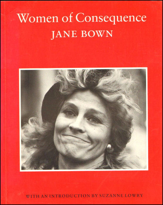 Women of Consequence, Bown, Jane; Lowry