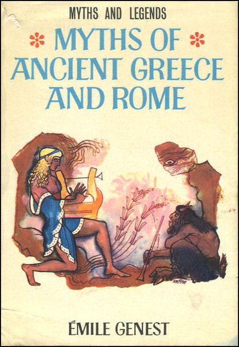 Image for Myths of Ancient Greece and Rome (Myths & Legends)