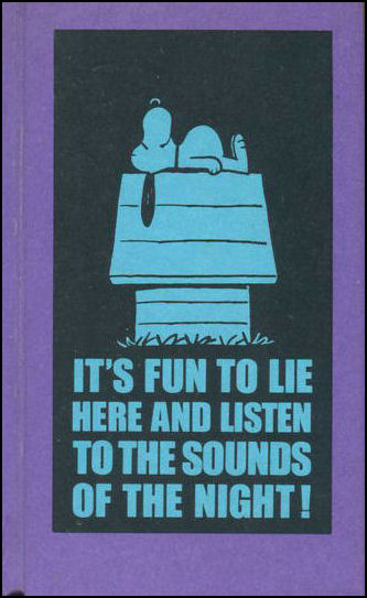 It's Fun to Lie Here and Listen to the Sounds of The Night, Schulz, Charles M.