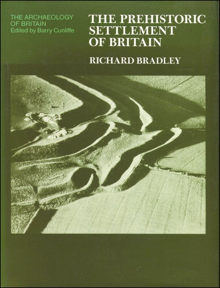 Image for The Prehistoric Settlement of Britain (Archaeology of Britain)