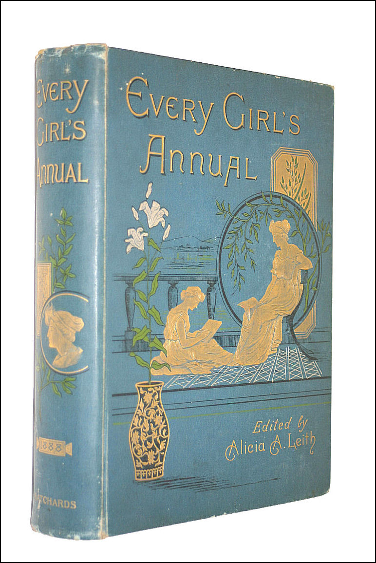 Every Girls's Annual 1888, Alicia A Leith