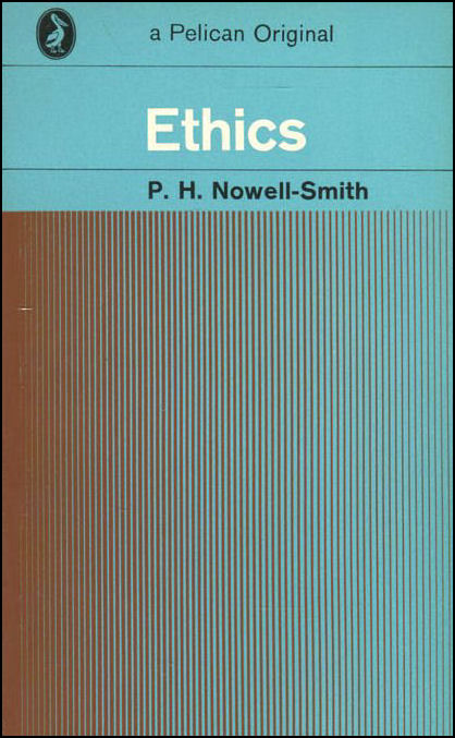 Ethics, P. H. Nowell-Smith