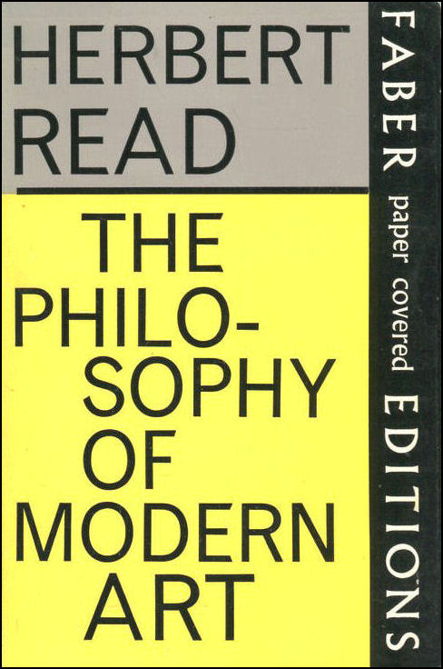The Philosophy of Modern Art, Read, H