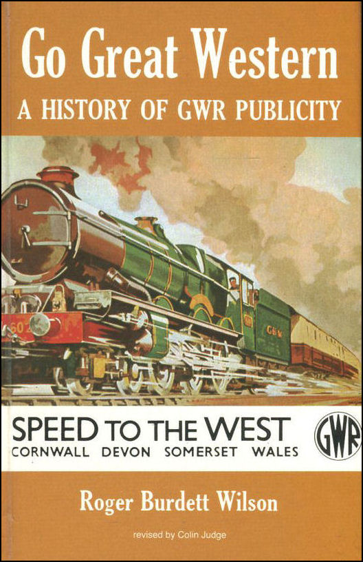Image for Go Great Western: History of Great Western Railway Publicity