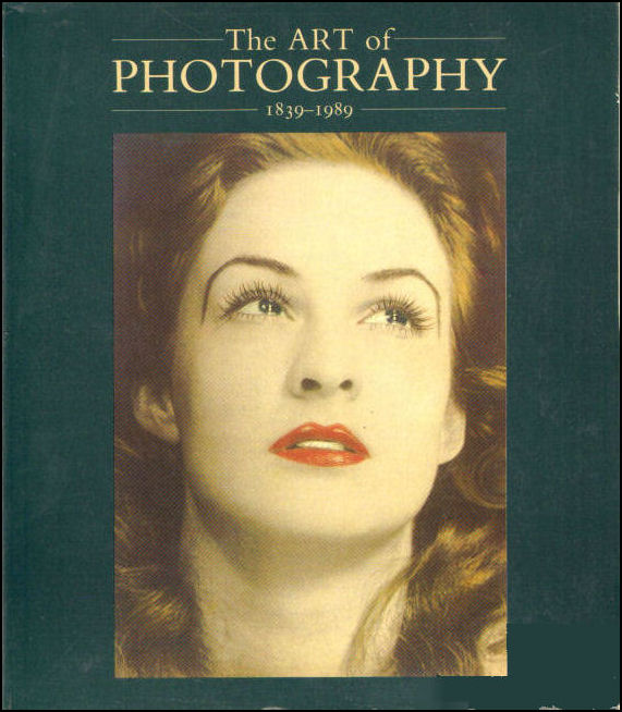 Image for The Art of Photography, 1839-1989