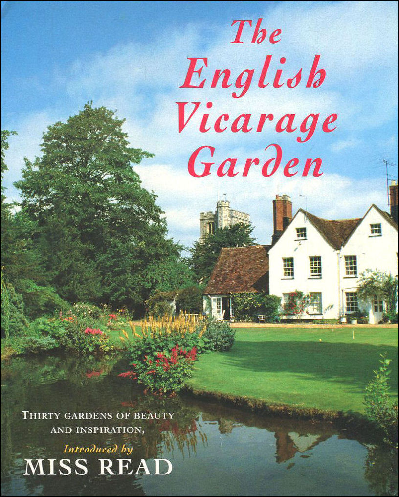 Image for The English Vicarage Garden: Thirty Gardens of Beauty and Inspiration