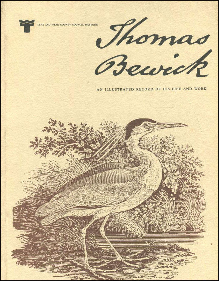 Thomas Bewick. an Illustrated Record of His Life and Work, Bain, Iain
