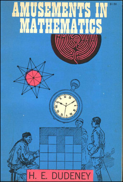 Amusements In Mathematics, Dudeney, H. E.