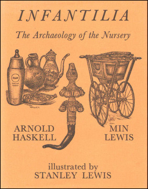 Image for Infantilia, The Archaeology of the Nursery