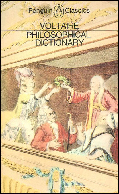 Philosophical Dictionary, Voltaire, Francois; Besterman, Theodore [Translator]