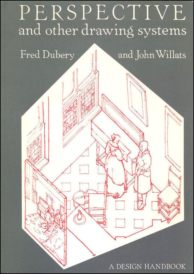 Perspective And Other Drawing Systems, Dubery, Fred; Willats, John