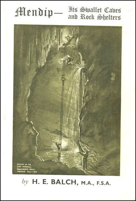 Mendip - The Swallet Caves And Rock Shelters, H E Balch