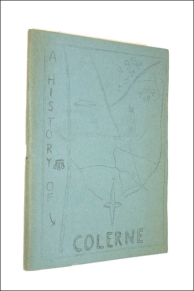 A History of Colerne, Miss Frowde; Mrs Allen; Miss V. Eustace
